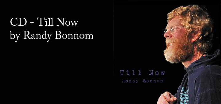 """Till Now"" by Randy Bonnom"